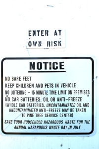 enter at own risk